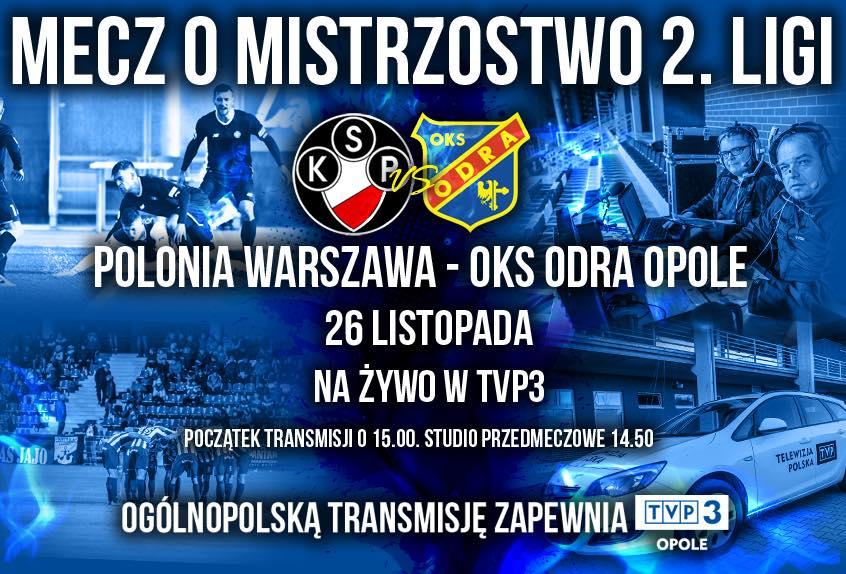 Transmisja meczu z Polonią Warszawa